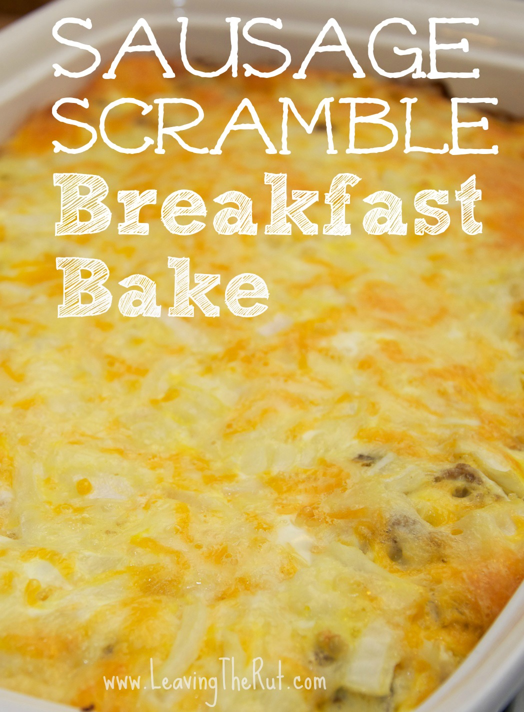 Sausage Scramble Breakfast Bake