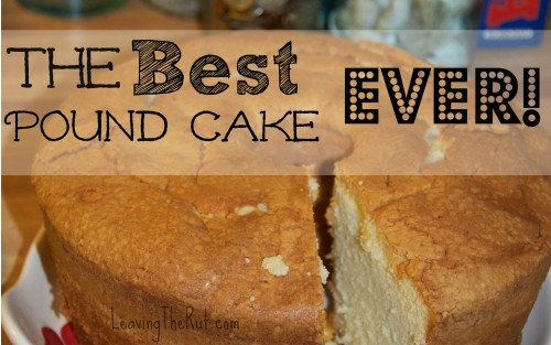 The Best Pound Cake EVER!!!