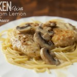 Chicken with Mushroom Lemon Cream Sauce