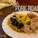 Cuban Style Pork Roast